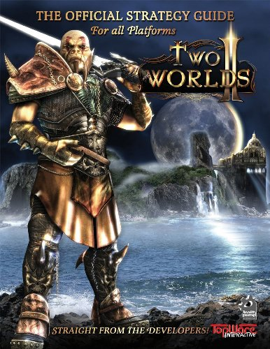 Excursion Guide - Two Worlds II Official Strategy Guide