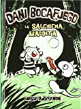 Dani Bocafuego. la Salchicha Maldita, Ursula Vernon, 8424635973
