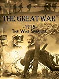 The Great War - 1915: The War Spreads