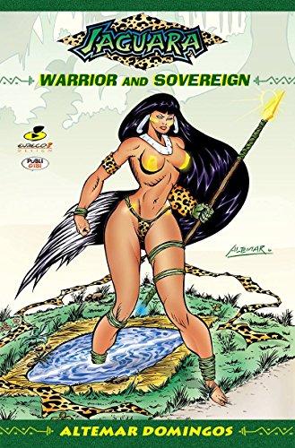 Jaguara: Warrior and Sovereign (Jaguara - one of four Book 1)