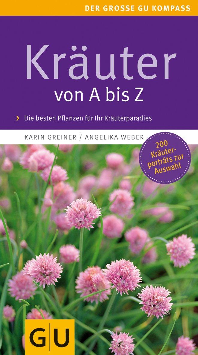 Kräuter von A bis Z (GU Steadyseller HHG)