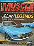 Hemmings Muscle Machines Magazine April 2010 Tracking a Pair of Brooklyn Based Boss 429s, Jim Wangers Edition GTO, 1968 Chevelle SS 396 and More