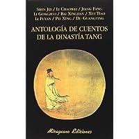 Antología de cuentos de la dinastía Tang (Libros