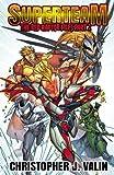 Superteam: The Red Raptor Files - Part 2 (Volume 2)