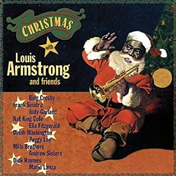 Louis Armstrong Weihnachtslieder.Christmas With Louis Armstrong Friends