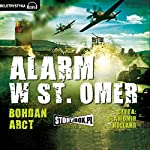 Alarm w St. Omer | Bohdan Arct