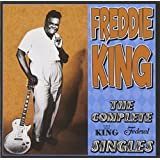 The Complete King Federal Singles