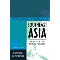 International Relations in Southeast Asia: The Struggle for Autonomy, Third Edition