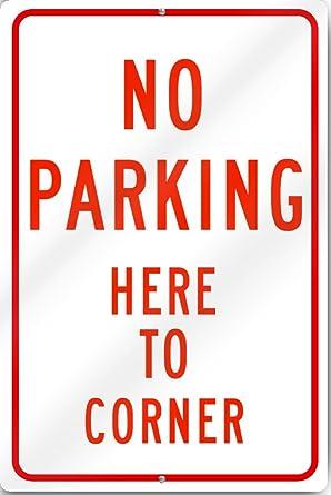 Amazon.com: Prohibido aparcar aquí para esquina Pre ...