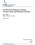 The MF Global Bankruptcy, Missing Customer Funds, and Proposals for Reform (English Edition)