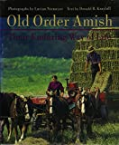 old books in religious - Old Order Amish: Their Enduring Way of Life (Center Books in Anabaptist Studies)