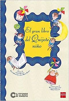 El Gran Libro Del Quijote Niño por Carlos Reviejo