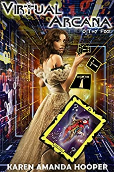 The Fool (Virtual Arcana Book 0) by [Hooper, Karen Amanda]