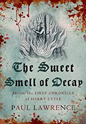 The Sweet Smell of Decay (Harry Lytle Chronicles Book 1)