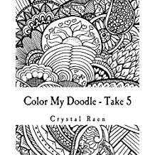 Color My Doodle - Take 5: Adult Coloring Book