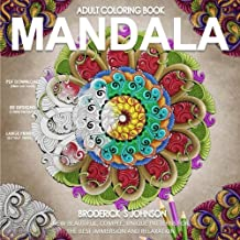 Mandala: New Beautiful - Complex - Unique Patterns For The Best Immersion and