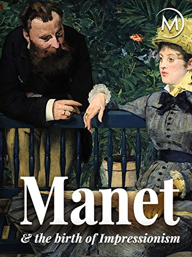 (Manet and the Birth of)