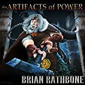 The Artifacts of Power: Godsland, Books Seven, Eight and Nine | Brian Rathbone