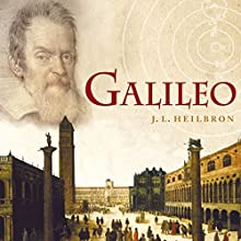 Galileo Audiobook by J. L. Heilbron Narrated by Victor Bevine