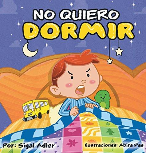 No me quiero dormir (Spanish Edition) by Sigal Adler