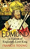 img - for Edmund: In Search of England s Lost King book / textbook / text book