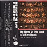 Name of This Band Is by Talking Heads (1982-05-03)