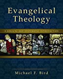 Image of Evangelical Theology: A Biblical and Systematic Introduction