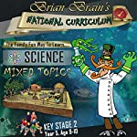 Brian Brain's National Curriculum KS2 Y5 Science Mixed Topics | Russell Webster