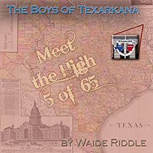 The Boys of Texarkana Audiobook