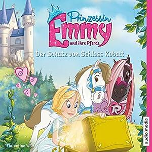 Der Schatz von Schloss Kobalt (Prinzessin Emmy und ihre Pferde) Hörbuch