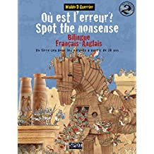 Où est l'erreur? Spot the Nonsense 2: Un livre-jeu bilingue anglais-français pour les enfants à partir de 10 ans (French Edition)