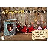 Atempausen im Advent - Der Adventskalender für Mütter