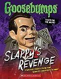 Goosebumps The Movie: Slappy's Revenge: Twisted Tricks from the World's Smartest Dummy