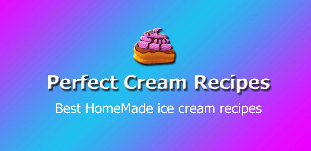 Perfect Cream Recipes: Amazon.es: Appstore para Android