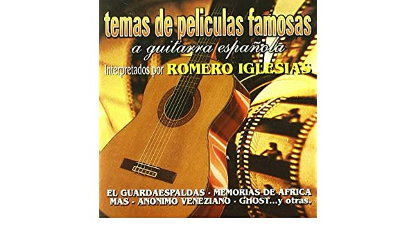 Temas De Peliculas Famosas A Guitarra: Romero Iglesias: Amazon.es ...