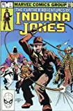 The Further Adventures of Indiana Jones Vol. 1, No. 1 - January 1983 - Marvel Comics