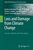 Loss and Damage from Climate Change: Concepts, Methods and Policy Options (Climate Risk Management, Policy and Governance) (English Edition)