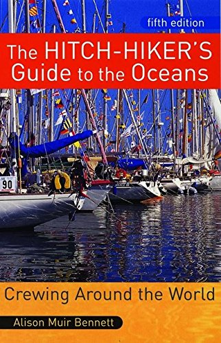 The Hitchhiker's Guide to the Oceans: Crewing Around the World PDF