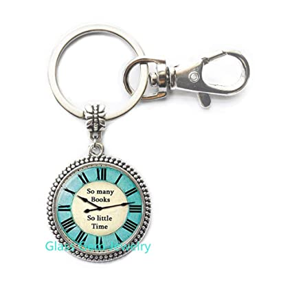 Amazon.com   so Many Books so Little Times Letter Keychain Clock Key ... e49519521b