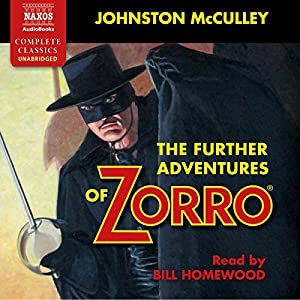 The Further Adventures of Zorro Audiobook