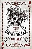 Dancing Jax – Auftakt: Band 1