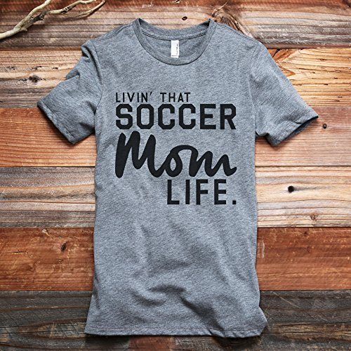 Livin' That Soccer Mom Life Women's Fashion Relaxed T-Shirt Tee Heather Grey