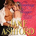 The Marriage Wager Audiobook by Jane Ashford Narrated by Helen Lloyd