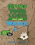 img - for Grow Your Leads: Just Add Wa(l)ter book / textbook / text book