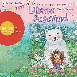 Ein Eisbär kriegt keine kalten Füße (Liliane Susewind 11)