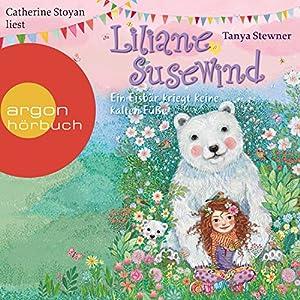 Ein Eisbär kriegt keine kalten Füße (Liliane Susewind 11) Audiobook