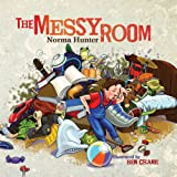 The Messy Room, Norma Hunter, 1493598031