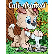 Cute Animals: An Adult Coloring Book with Fun, Easy, and Relaxing Coloring Pages for Animal Lovers