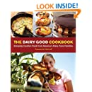The Dairy Good Cookbook: Everyday Comfort Food from America's Dairy Farm Families