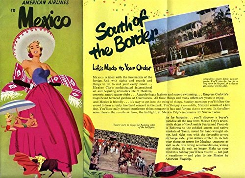 - American Airlines Flagship South of the Border Vacations to Mexico Brochure 1951